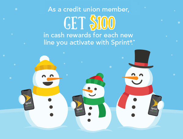 As a credit union member, get $100 in cash rewards for each new line you activate with Sprint.*