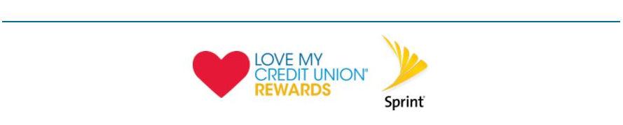 Love My Credit Union Rewards and Sprint